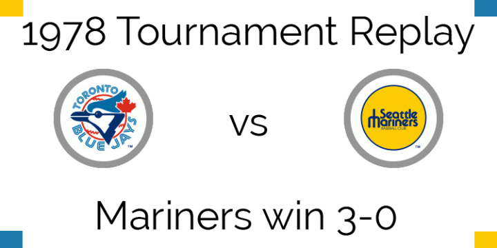 1978 Tournament Result – Mariners sweep Blue Jays