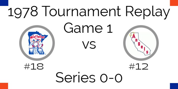 Game 1 – 1978 Tournament Replay Twins vs Angels