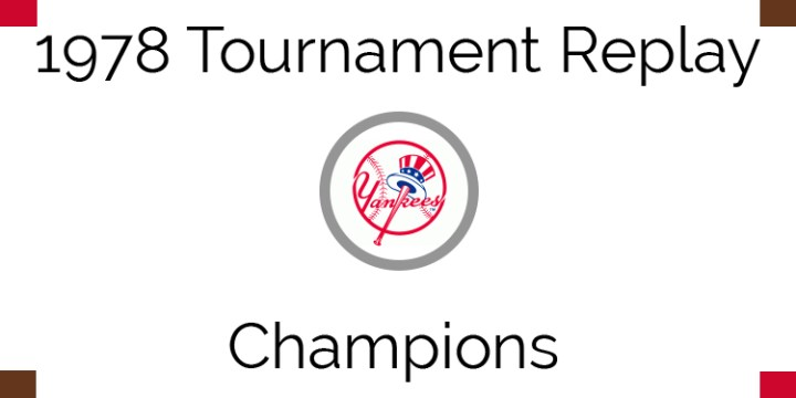 1978 Tournament Champion – New York Yankees