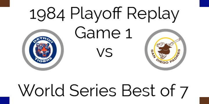 1984 Playoff Replay – World Series Game 1 – Tigers at Padres