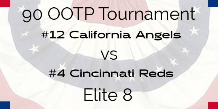 Out Of The Park 1990 Tournament – Elite 8 – Angels vs Reds