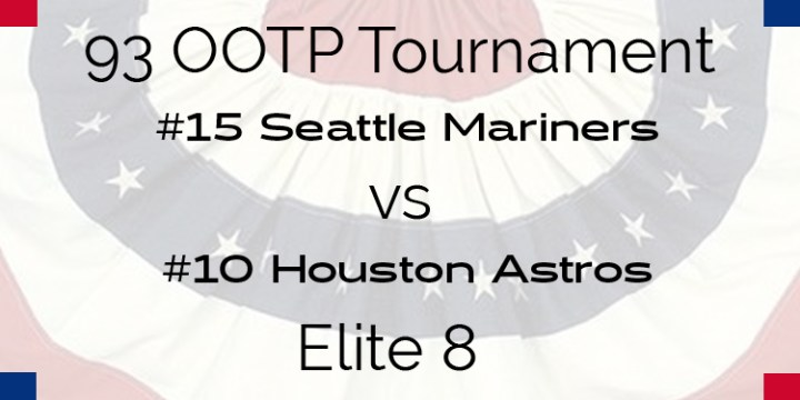 Out Of The Park 1993 Tournament – Elite 8 – Astros vs Mariners