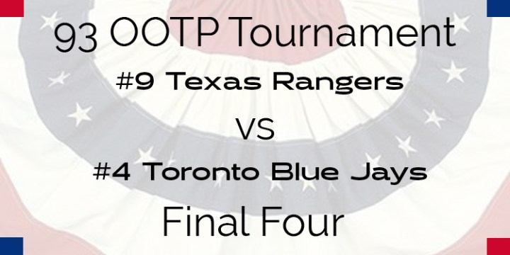 Out Of The Park 1993 Tournament – Final Four – Rangers vs Blue Jays