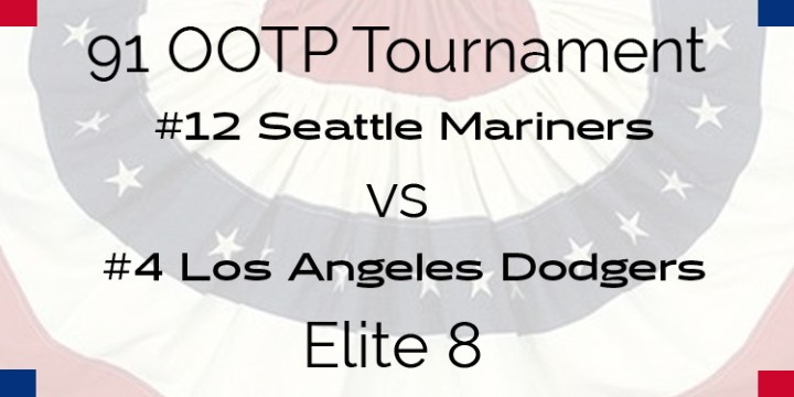 Out Of The Park 1991 Tournament – Elite 8 – Mariners vs Dodgers