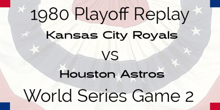 1980 Playoff Replay – World Series – Royals at Astros – Game 2