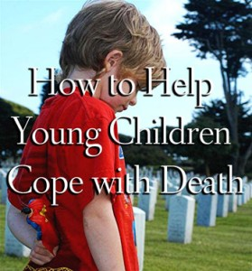 How to help young children cope with death