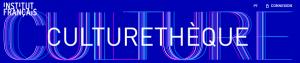 Culturethèque - a plataforma digital do Instituto Francês e da Aliança Francesa.