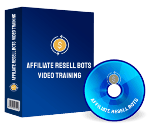 affiliate-resell-bots-video-training