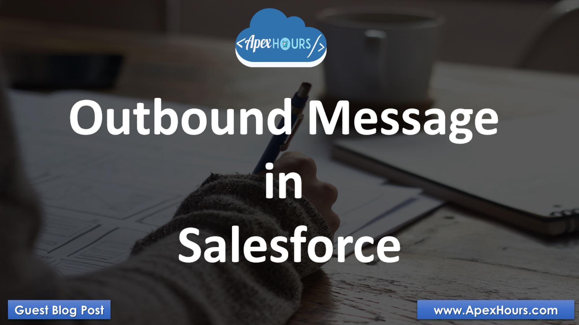 outbound Message in Salesforce