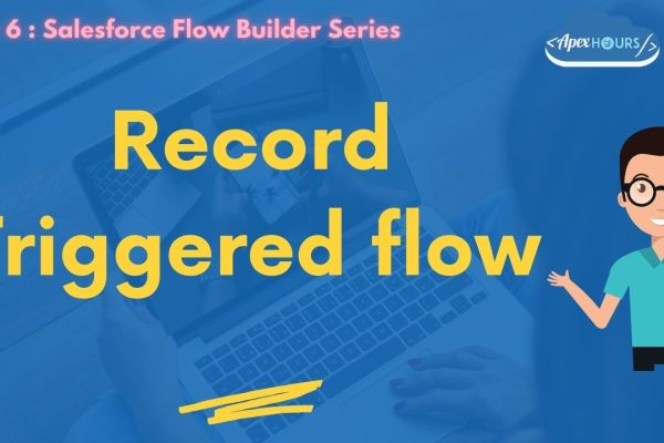 Record Triggered flow