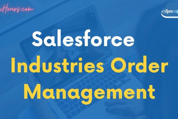 Salesforce Industries Order Management