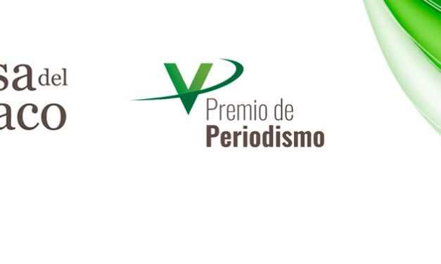 El V premio de periodismo Mesa del Tabaco amplía el plazo al 31 de julio