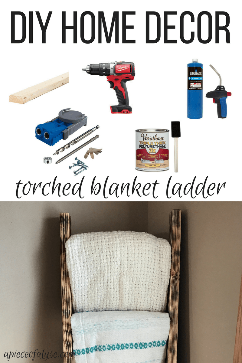 DIY Torched Blanket Ladder