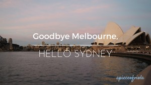 Goodbye Melbourne, Hello Sydney