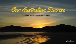 Our Australian Sunrise | Noosa