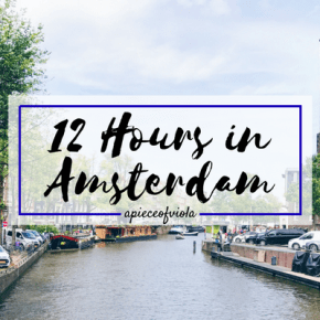 12 Hours in Amsterdam