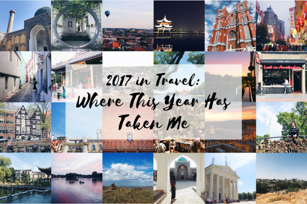 2017 in Travel: Where This Year Has Taken Me