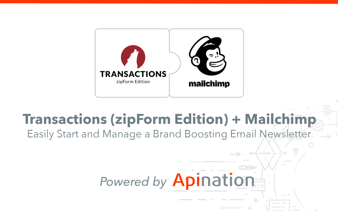 How to Setup the Transactions (zipForm Edition) and Mailchimp Sync