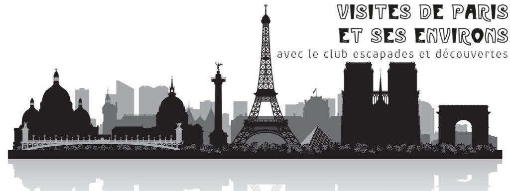 Visites de Paris et ses environs