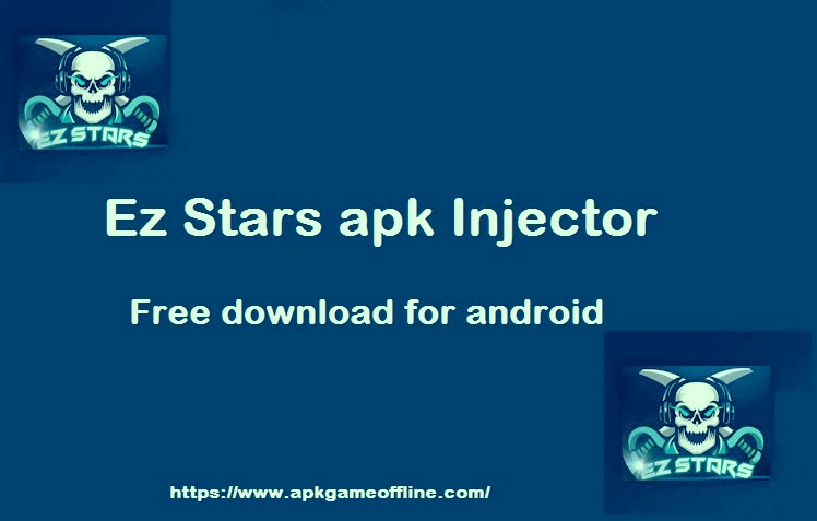 Ez Stars apk (Injector) v.8.5 free download for android