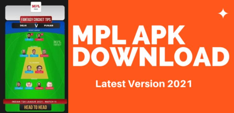 MPL APK DOWNLOAD 2021