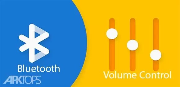 Bluetooth Volume Control Download the sound app for any Bluetooth device