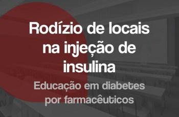 Rodízio de locais na injeção de insulina