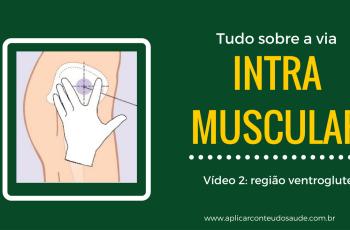 Região ventroglútea é a mais indicada para as aplicações intramusculares