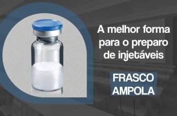 preparo de injetáveis em frasco ampola