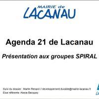 Agenda 21 de Lacanau Présentation aux groupes SPIRAL