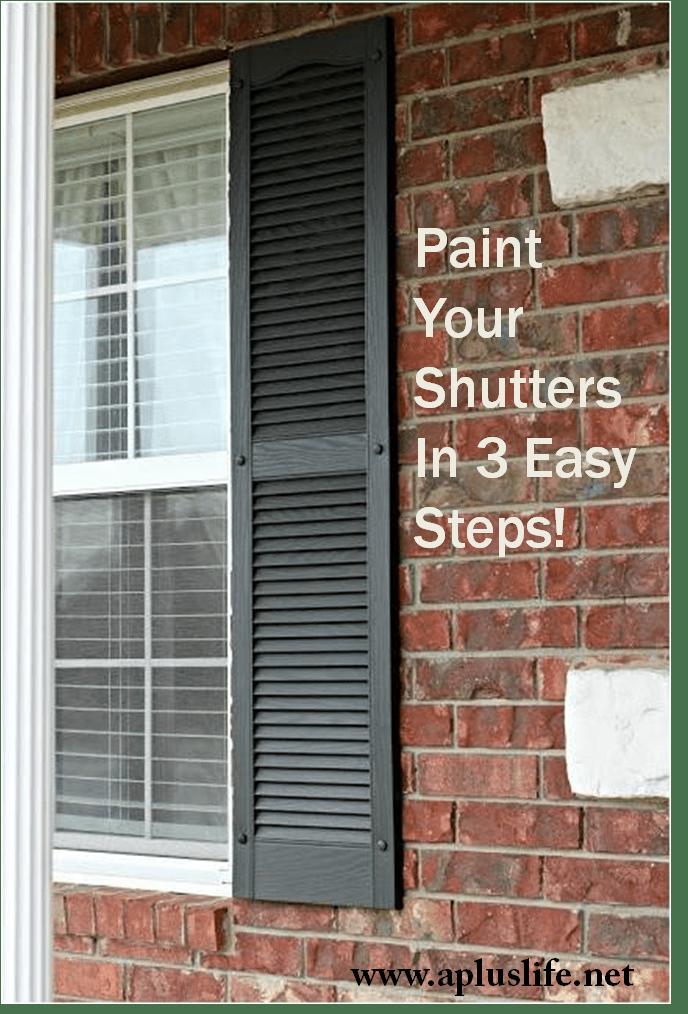 Paint Those Shutters A Life