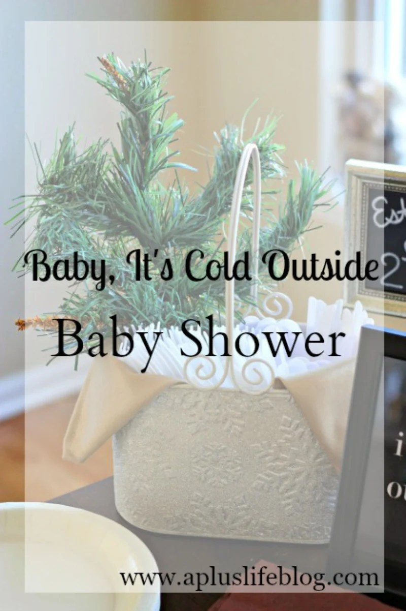 Baby Its Cold Outside Baby Shower A Life