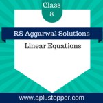 RS Aggarwal Class 8 Solutions Ch 8 Linear Equations