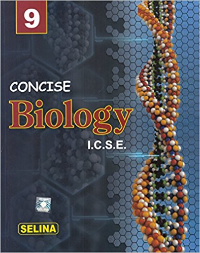 Concise Biology Class 9 ICSE Solutions