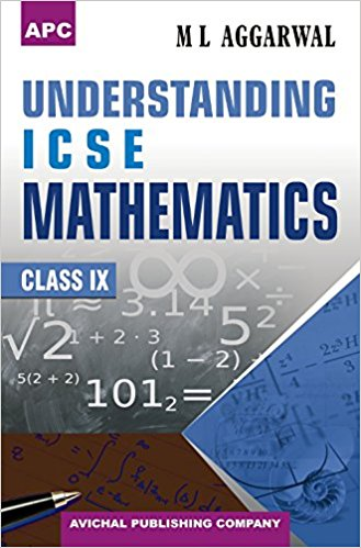 Understanding ICSE Mathematics Class 9 ML Aggarwal Solutions