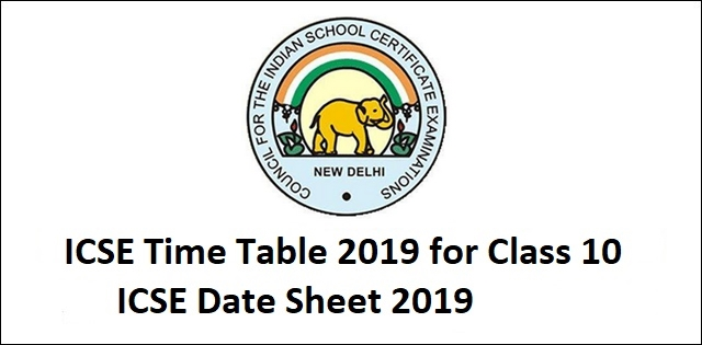 ICSE Time Table 2019 Class 10