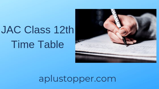 JAC Class 12th Time Table