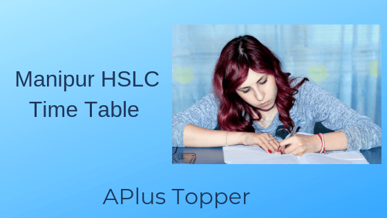 Manipur HSLC Time Table 2019