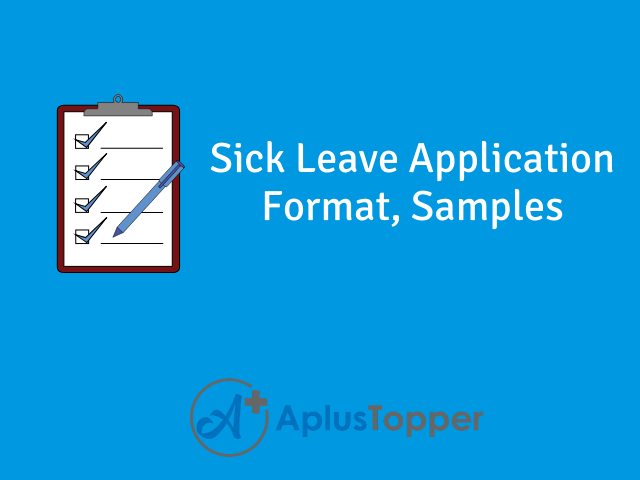 Sick Leave Application Format for School, College and Office   Tips, Format  and Samples - A Plus Topper