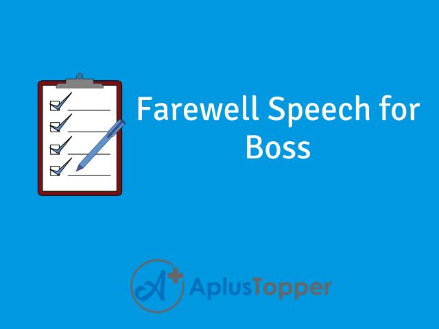 Farewell Speech For Boss How To Write A Farewell Speech For Boss A Plus Topper