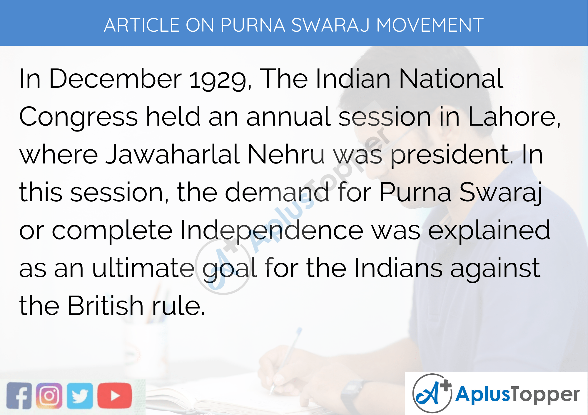 Short Article On Purna Swaraj Movement 300 Words in English