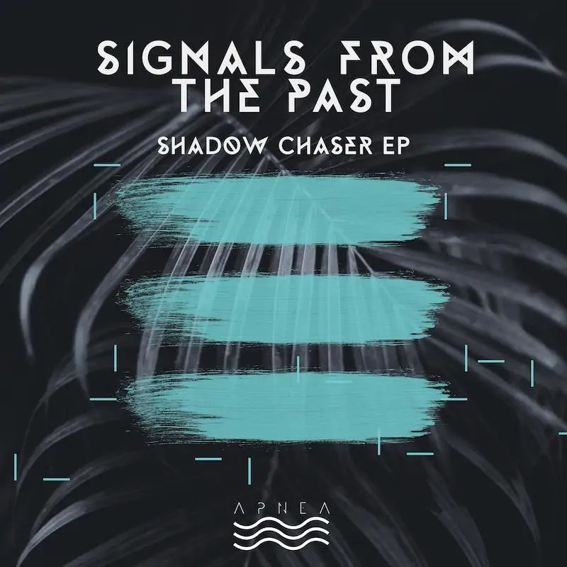 Signals From The Past - Shadow Chaser