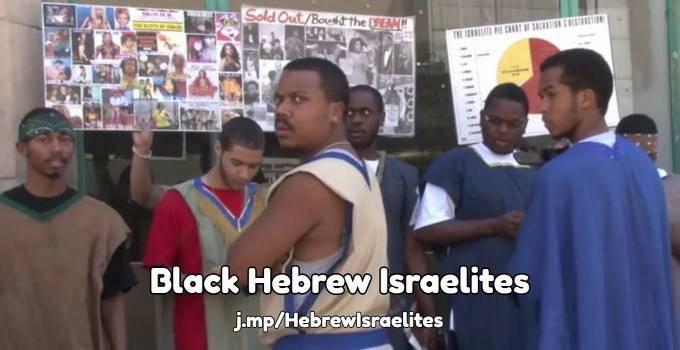 Black Hebrew Israelites   Apologetics Index