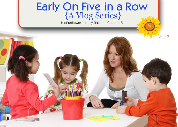 Early On: 5 in a Row {A Vlog Series} showing you how we homeschooled in the early years. www.HisSunflower.com