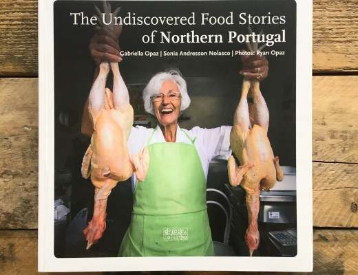 The Undiscovered Food Stories of Northern Portugal