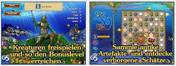 Es gibt einige Zusatzsammlungen, mit denen man die Bonus-Level freischalten kann. Manchmal findet man unter den Spielsteinen auch Edelsteine oder Meeresbewohner.