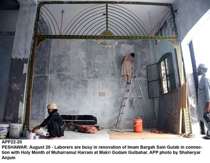 PESHAWAR: August 20 - Laborers are busy in renovation of Imam Bargah Sain Gulab in connection with Holy Month of Muharramul Harram at Makri Godam Gulbahar. APP photo by Shaheryar Anjum