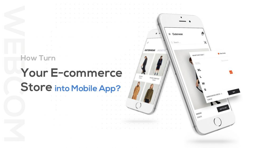 How Turn Your E-commerce Store into Mobile App?