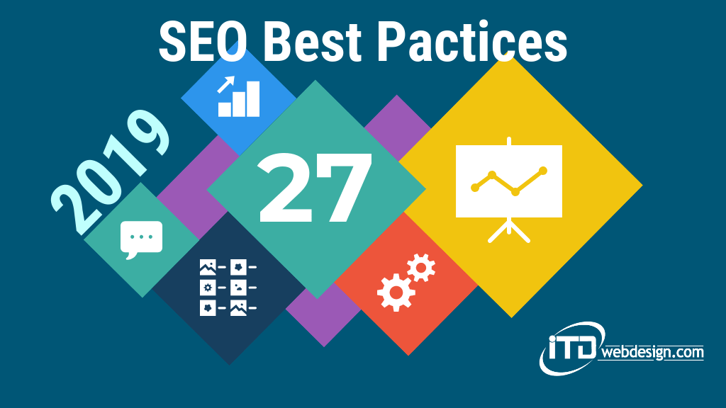 5 Best Practices For SEO in 2019