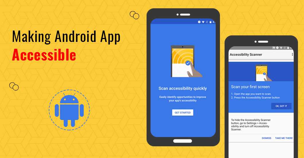 How to Make Android App More Accessible Than Ever Before?